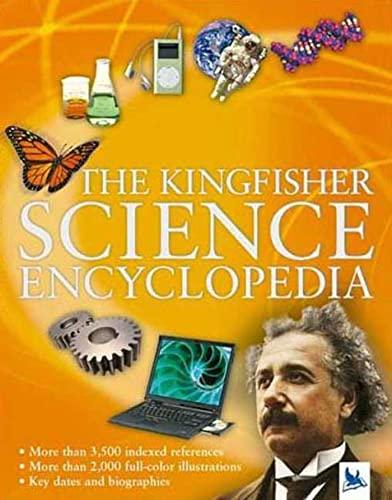 9780753458860: The Kingfisher Science Encyclopedia (Kingfisher Encyclopedias)