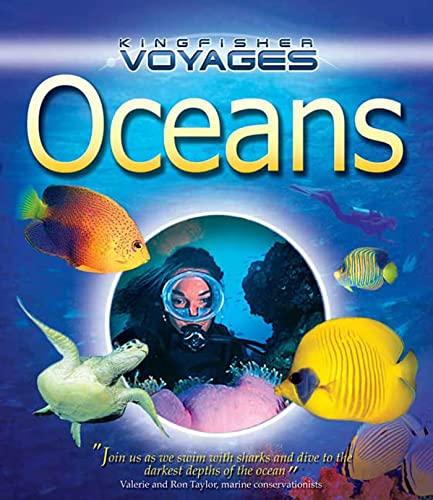 Oceans (Kingfisher Voyages): Savage, Steven; Taylor,