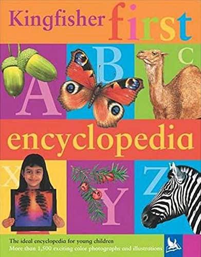 9780753459072: The Kingfisher First Encyclopedia (Kingfisher Encyclopedias)