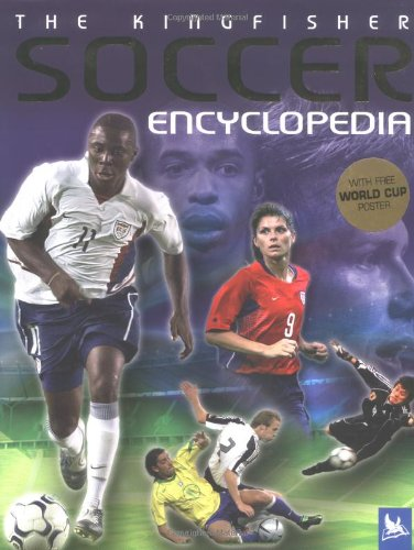 The Kingfisher Soccer Encyclopedia: Clive Gifford