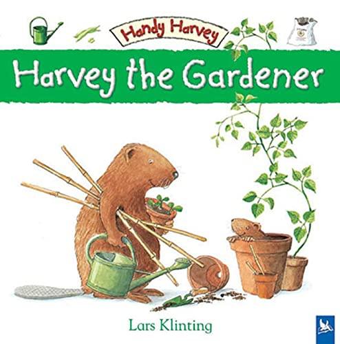 9780753459546: Harvey the Gardener (Handy Harvey)