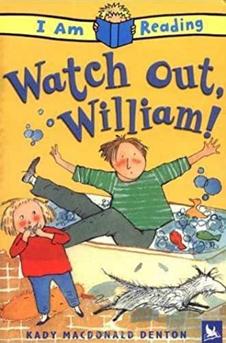 9780753459607: Watch Out, William! (I Am Reading)