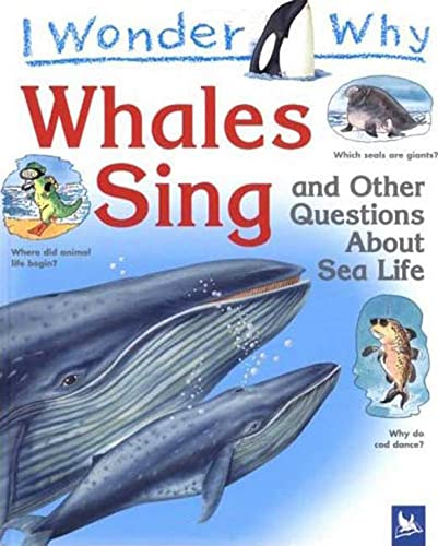 9780753459652: I Wonder Why Whales Sing