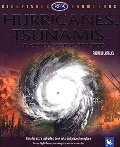 Hurricanes, Tsunamis, and Other Natural Disasters (Kingfisher: Langley, Andrew