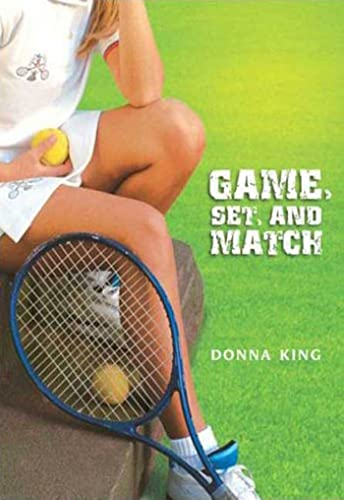 Game, Set, and Match (Going for Gold): Donna King