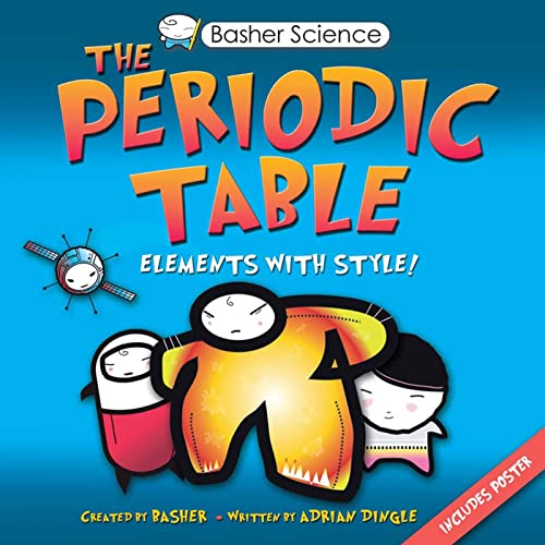 9780753460856: The Periodic Table: Elements with Style (Basher)