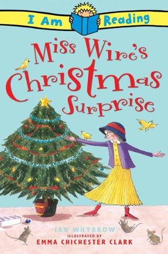 9780753461365: Miss Wire's Christmas Surprise (I Am Reading)