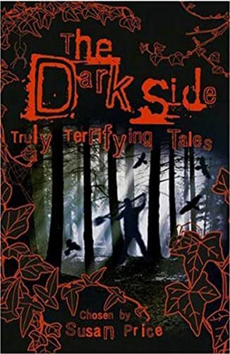 9780753461433: The Dark Side: Truly Terrifying Tales