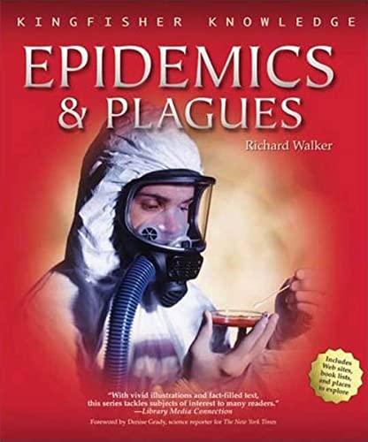 KFK EPIDEMICS & PLAGUES PA (Kingfisher Knowledge): Walker, Richard