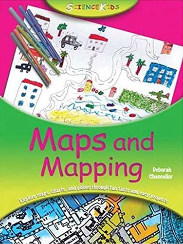 9780753461648: Maps and Mapping (Science Kids)