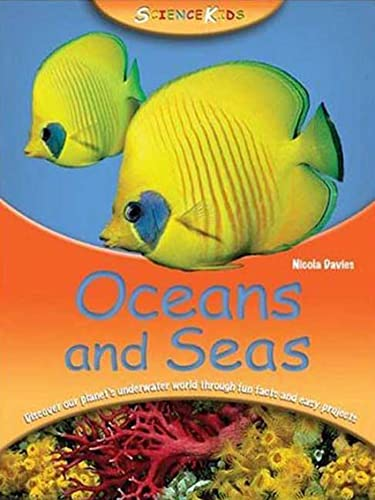 9780753461655: Oceans and Seas (Science Kids)