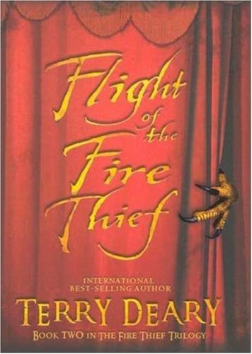 9780753461693: Flight of the Fire Thief