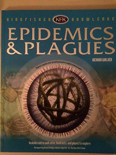 KFK Epidemics and Plagues (Kingfisher Knowledge): Walker, Richard