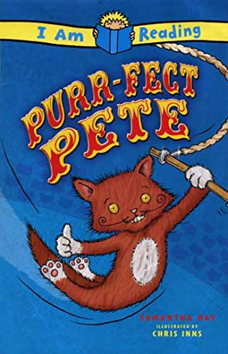 I Am Reading: Purr-fect Pete: Samantha Hay