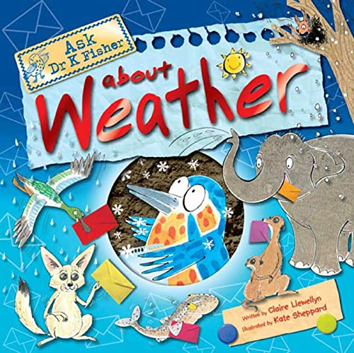9780753462546: Ask Dr. K. Fisher About Weather