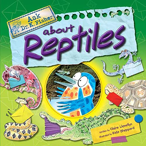 9780753462720: Ask Dr. K. Fisher About Reptiles