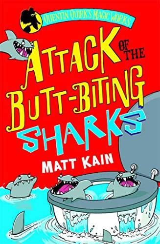 Attack of the Butt-biting Sharks: Quentin Quirk's: Kain, Matt