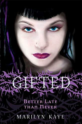 Gifted: Better Late Than Never
