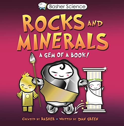 9780753463147: Basher: Rocks & Minerals: A Gem of a Book