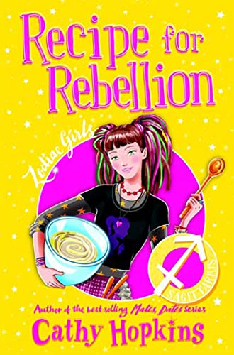9780753463246: Zodiac Girls: Recipe for Rebellion