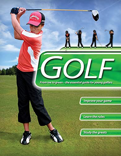 9780753463994: Golf: From Tee to Green-The Essential Guide for Young Golfers