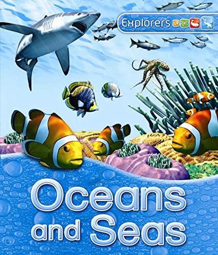 9780753464014: Explorers: Oceans and Seas