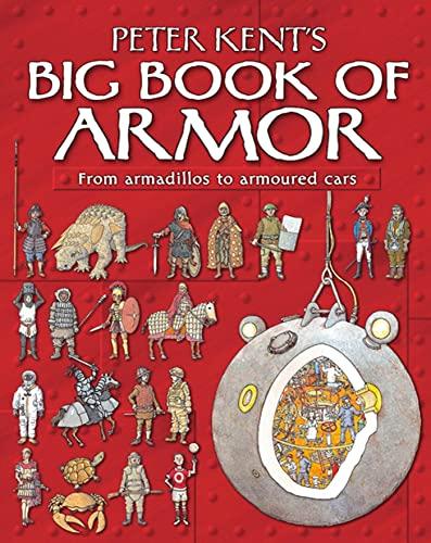 Peter Kent's Big Book of Armor: Peter Kent