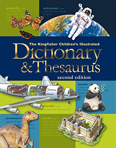 9780753464694: The Kingfisher Children's Illustrated Dictionary & Thesaurus