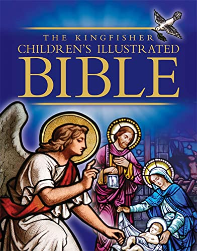 9780753464908: The Kingfisher Children's Illustrated Bible