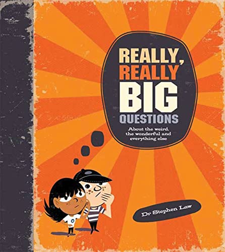Really, Really Big Questions: Law, Stephen