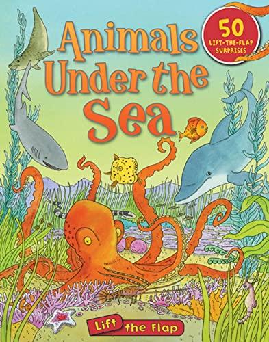 Animals Under the Sea Lift-the-Flap (Lift-the-Flap Tab Books): Chancellor, Deborah
