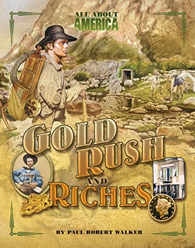 9780753465127: All About America: Gold Rush and Riches