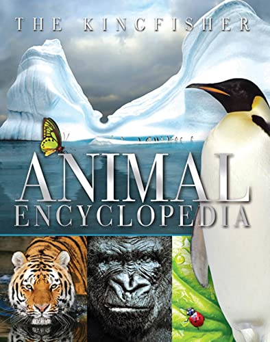 9780753465806: The Kingfisher Animal Encyclopedia (Kingfisher Encyclopedias)
