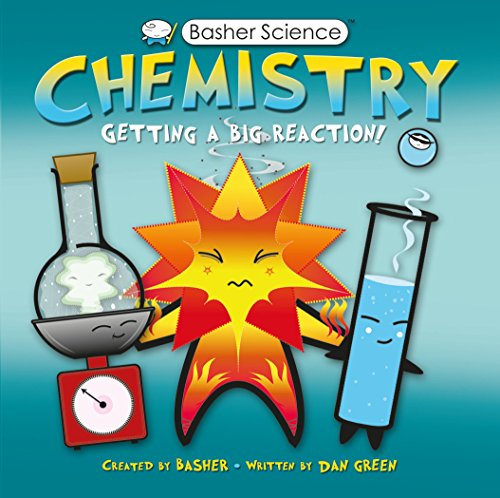 9780753466155: Chemistry: Getting a Big Reaction! [With Poster] (Basher)