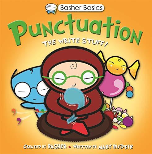 9780753466230: Punctuation: The Write Stuff! (Basher Basics)