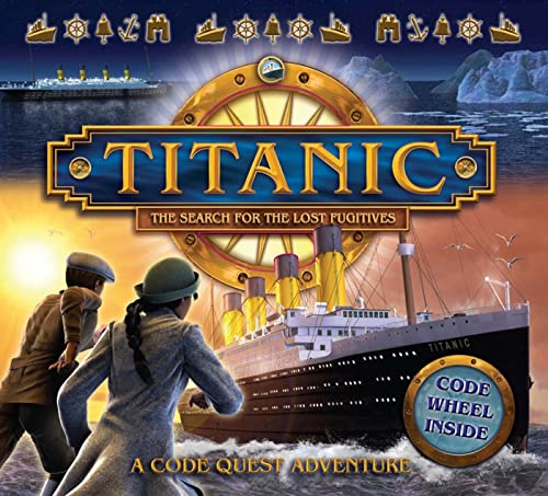 9780753466728: Titanic: The Search for the Lost Fugitives (Codequest Adventure)