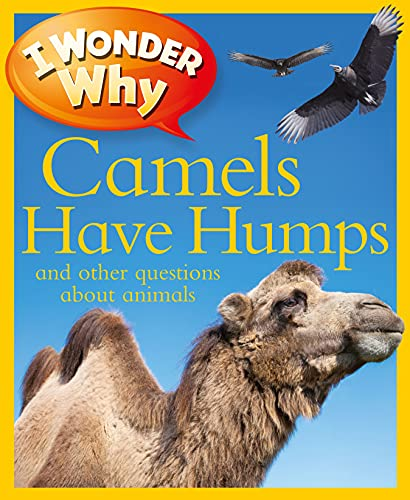 9780753467015: I Wonder Why Camels Have Humps: And Other Questions About Animals