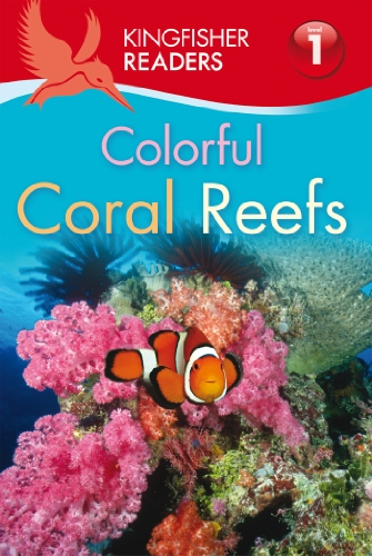 9780753467503: Kingfisher Readers L1: Colorful Coral Reefs