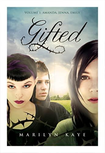 9780753467886: Gifted Volume 1: Amanda, Jenna, Emily