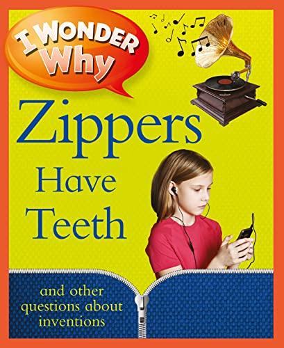 I Wonder Why Zippers Have Teeth: Barbara Taylor