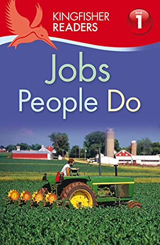 9780753468456: Kingfisher Readers L1: Jobs People Do