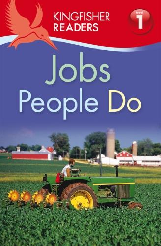Kingfisher Readers L1: Jobs People Do: Feldman, Thea