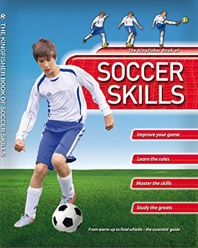 9780753468739: Kingfisher Book of Soccer Skills