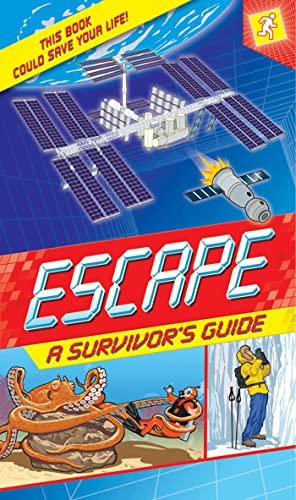 9780753468746: Escape: A Survivor's Guide: This Book Could Save Your Life