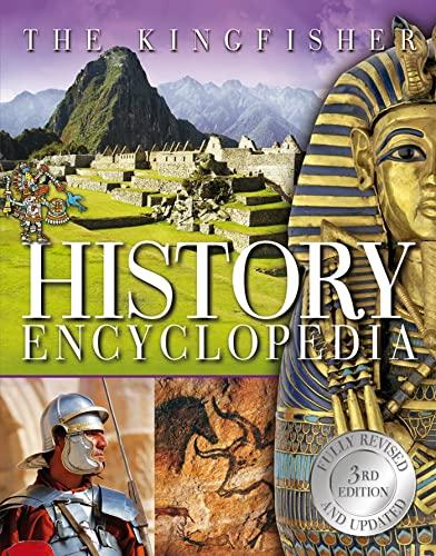 9780753468753: The Kingfisher History Encyclopedia (Kingfisher Encyclopedias)