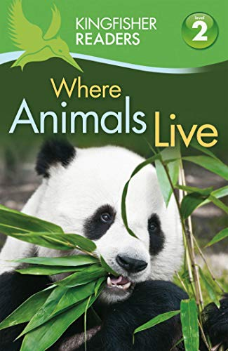 9780753468784: Kingfisher Readers L2: Where Animals Live