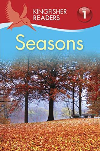 Kingfisher Readers L1: Seasons (Kingfisher Readers. Level 1): Feldman, Thea
