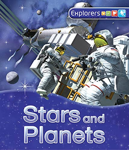 9780753470633: Explorers: Stars and Planets