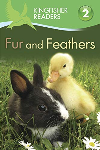 9780753470886: Kingfisher Readers L2: Fur and Feathers