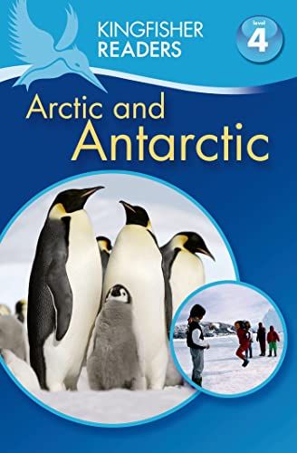 9780753470930: The Artic and Antarctica (Kingfisher Readers, Level 4)
